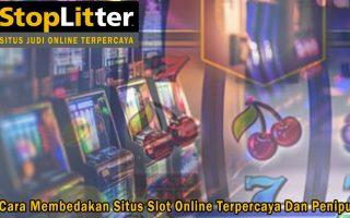Slot Online Terpercaya Dan Penipu Cara Membedakan - StopLitter